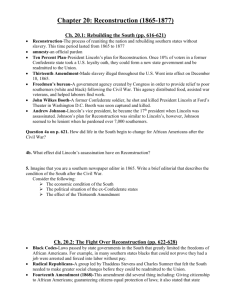 Fill In Notes Chapter 12 Section 1: Politics of Reconstruction