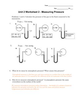 General Chemistry - Unit 2 Worksheet 2 Measuring Pressure