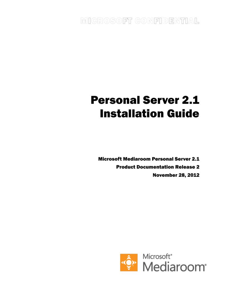 Introduction to Microsoft Mediaroom Personal Server 2 1