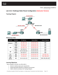 Lab 2.8.2: Challenge Static Route Configuration (Instructor Version)