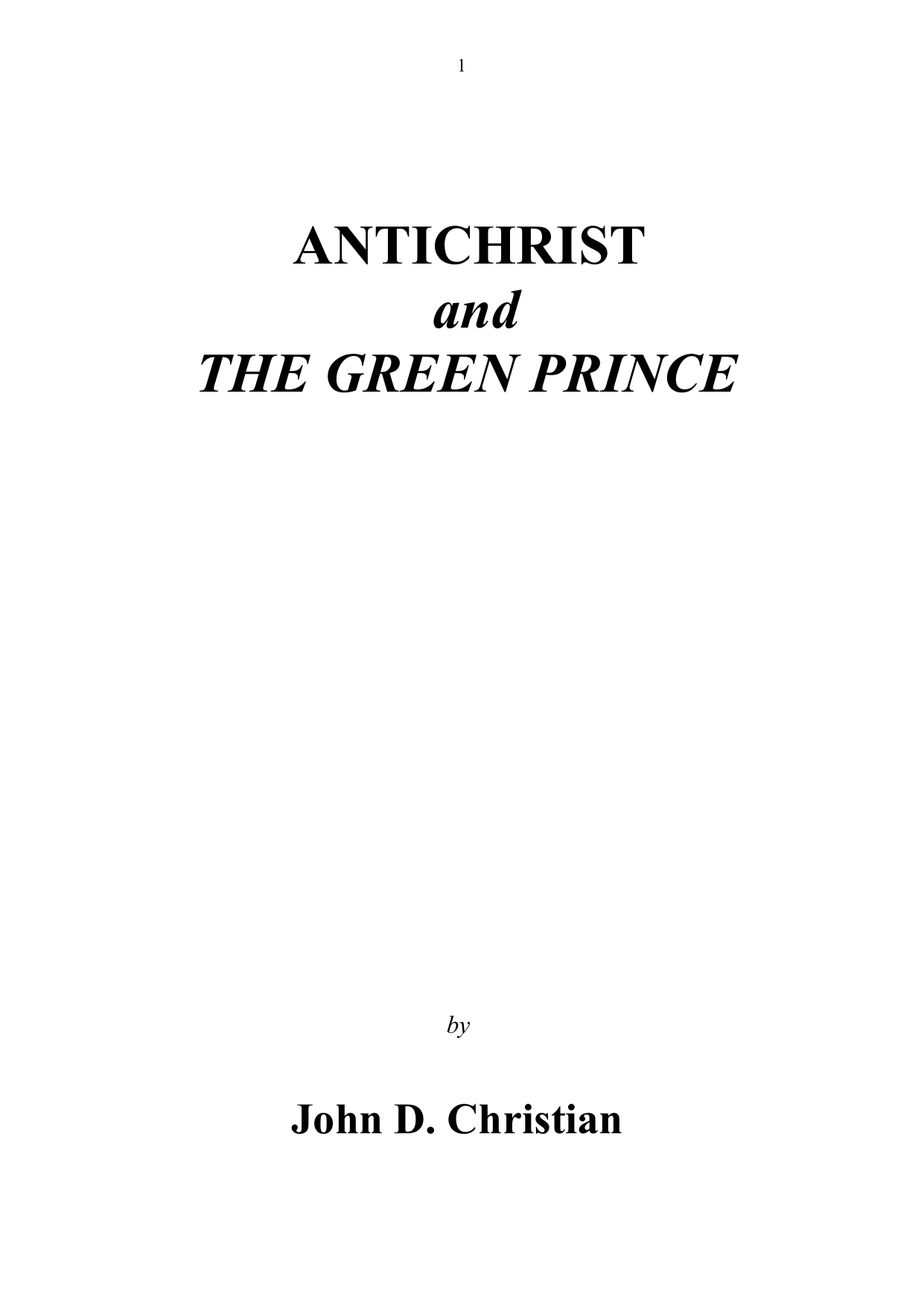 Antichrist And The Green Prince By John D Christian