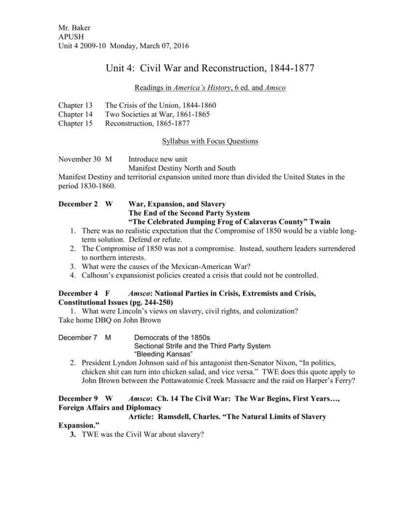 Unit 4: Civil War and Reconstruction, 1844-1877