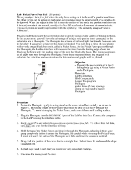 acceleration of a freely falling picket fence photogate lab report 15 lab picket fencedocx -we will measure the acceleration of a freely falling body (g) to better than 05% precision using a picket fence and a photogate.