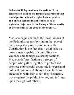federalist essay no. 10 summary Federalist papers 10 & 51 while essay #10 is all about in federalist no 10 madison begins his essay by stating that one of the strongest argument in favor.