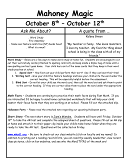 Mahoney Magic October 8th – October 12th Ask Me About? A quote