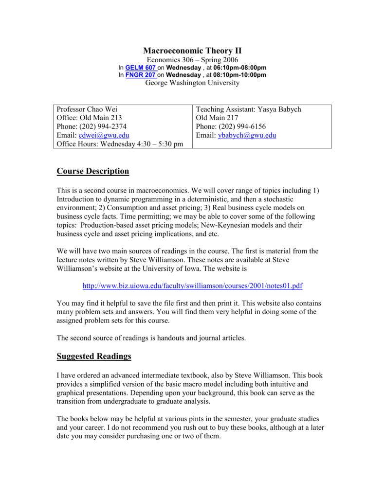 Macroeconomic Theory II Economics 306 – Spring 2006 In GELM