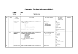 Computer Studies Schemes of Work FORM : ONE TERM : 1