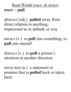 Root Words tract- & struct
