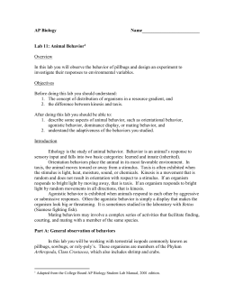 ap bio lab 11 Ap biology lab 11: animal behavior pre-lab question: 1 how are organisms distributed in a resource gradient 2 what is the difference between kinesis and taxis.