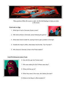 These questions follow the movie in order. Use the bold headings to