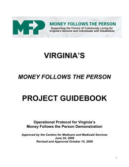 Virginia's Money Follows the Person Demonstration Narrative.