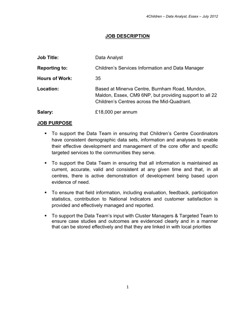 4Children – Data Analyst, Essex – July 2012 JOB DESCRIPTION