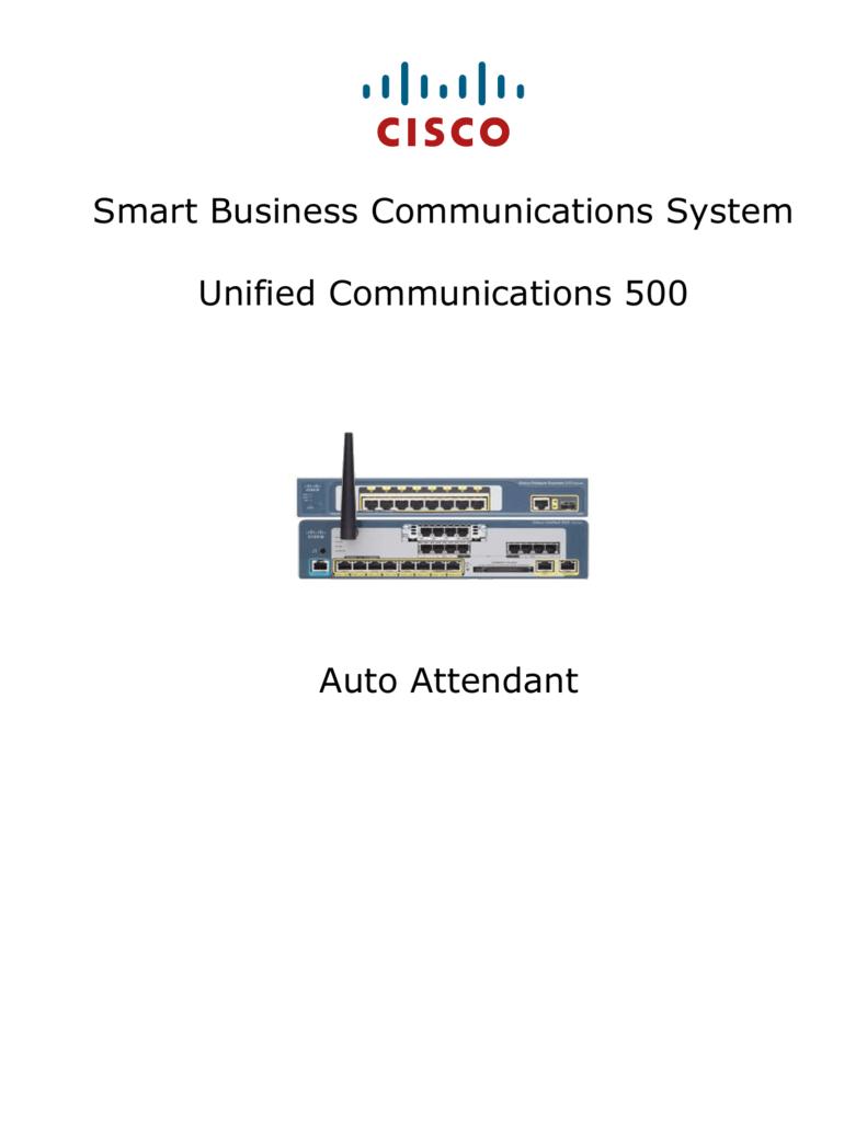 Auto Attendant - Cisco Support Community