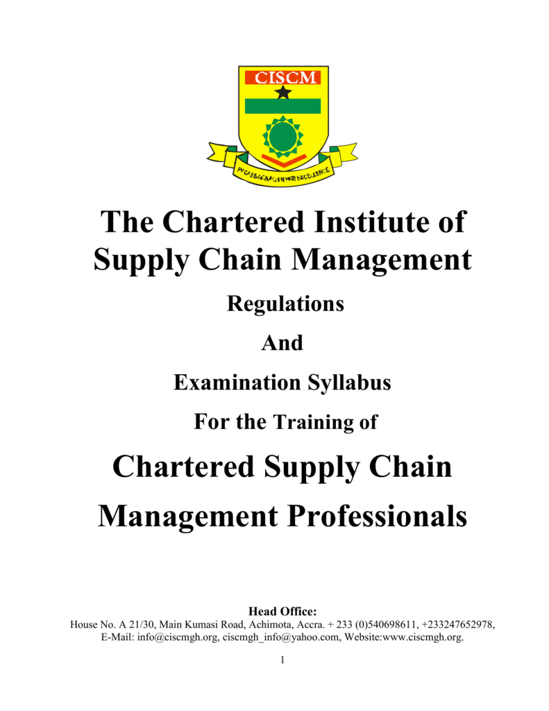 CISCM, GHANA Course Outlines - Chartered Institute of Supply