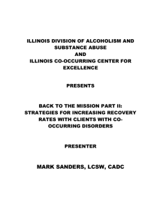 presents - Illinois Co-Occurring Center for Excellence