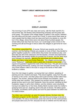 "the lottery symbolic tour de force nebeker The lottery analysis  nebeker, helen e ""'the lottery':  ""'the lottery': symbolic tour de force"" american literature 46 (1974):."