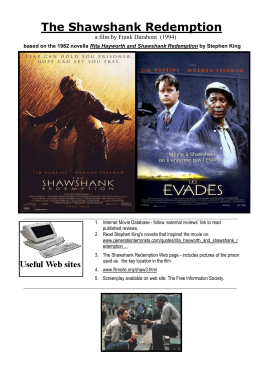 the shawshank redemption 2 essay Posted: 8 nov 06 (16:28) post subject: 25 - the shawshank redemption analyse how two or three production techniques helped develop your opinion of a main character /individual in the shawshank redemption, directed by frank darabont, production techniques - such as camera shots, light and sound effects - helped.
