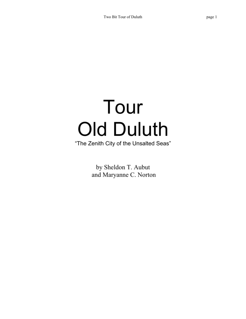 A Two Bit Tour Of Old Duluth