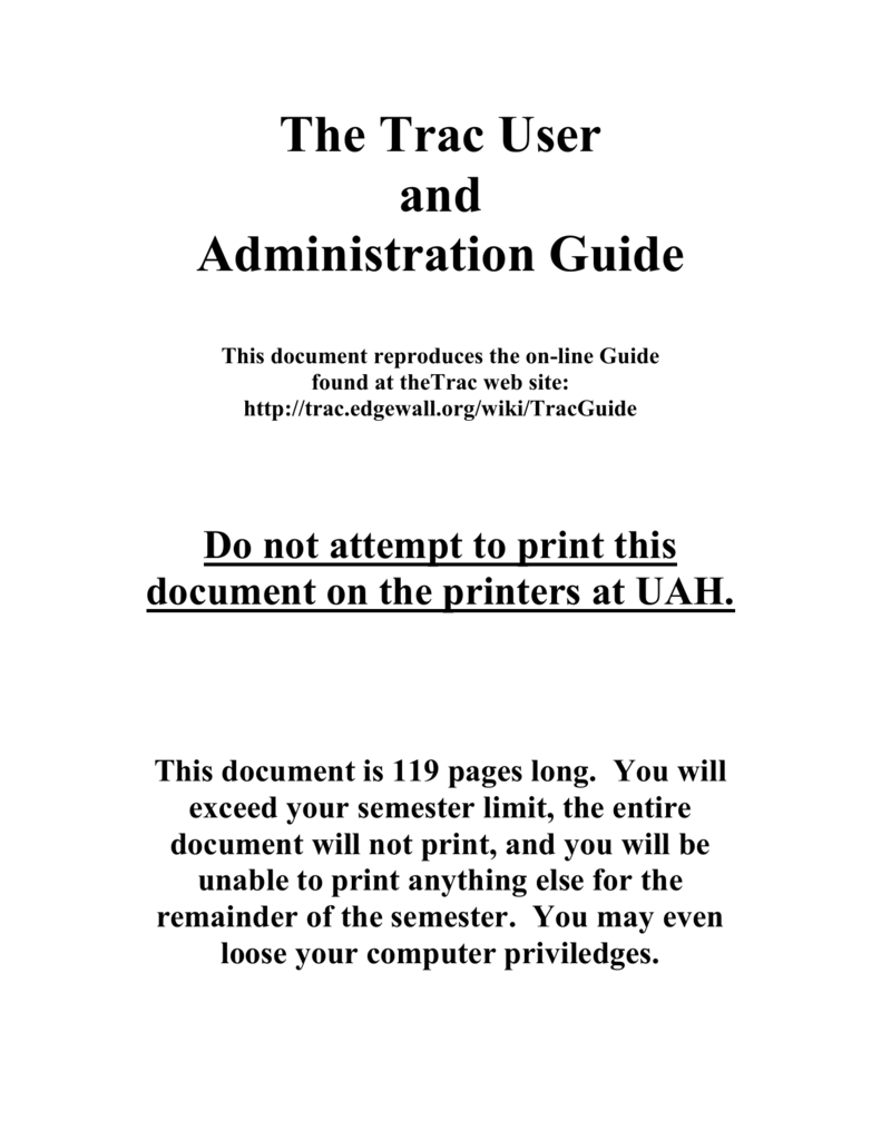 The Trac User and Administration Guide¶