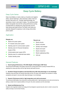 Deep Cycle Battery Deep Cycle Series Deep Cycle Battery is mainly