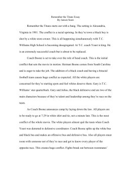 "leadership in remember the titans essay Essay leadership in ""remember the titans"" leadership in ""remember the titans"" this research will explain how different leadership theories directly were applied to situations in the movie ""remember the titans."