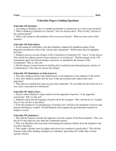 Name: Roby Federalist Papers Guiding Questions Federalist #10