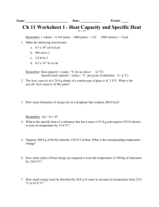 Heat Capacity and Specific Heat Worksheet #1 3/3/04 1:26:41 PM