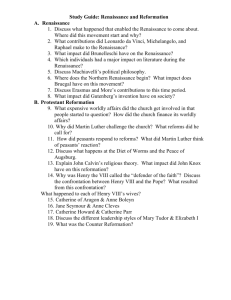 Study Guide: Renaissance and Reformation A. Renaissance 1