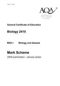 GCE Biology Unit 1 - Biology and Disease Mark Scheme January
