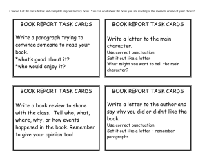 BOOK REPORT TASK CARDS Write a letter to the author and say