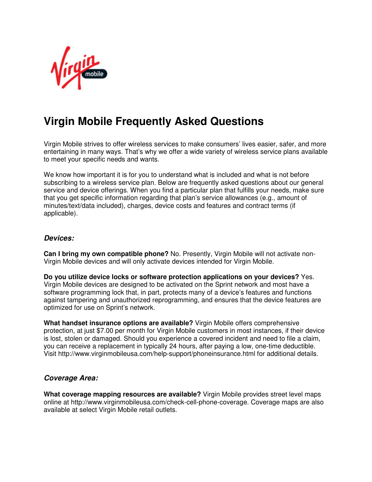 Virgin Mobile Frequently Asked Questions