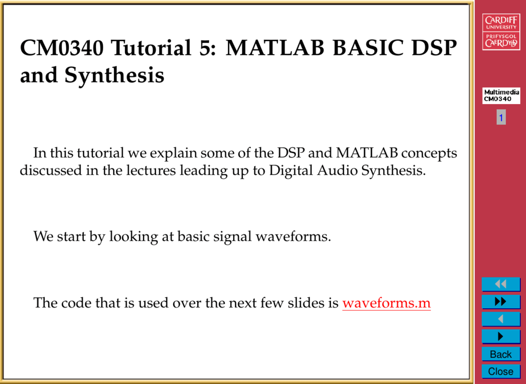 CM0340 Tutorial 5: MATLAB BASIC DSP and Synthesis