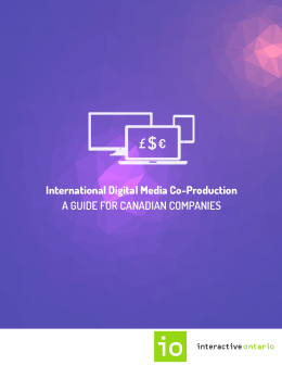 International Digital Media Co-Production: A Guide for Canadian