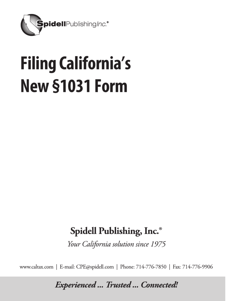 Filing California\'s New §1031 Form - Spidell\'s California Taxes for