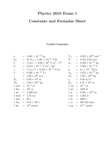 Physics 2010 Exam 1 Constants and Formulae Sheet