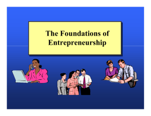The Foundations of Entrepreneurship The Foundations of