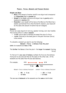 Physics: Forces, Moments and Pressure Revision Weight and Mass