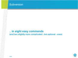 Subversion .. in eight easy commands