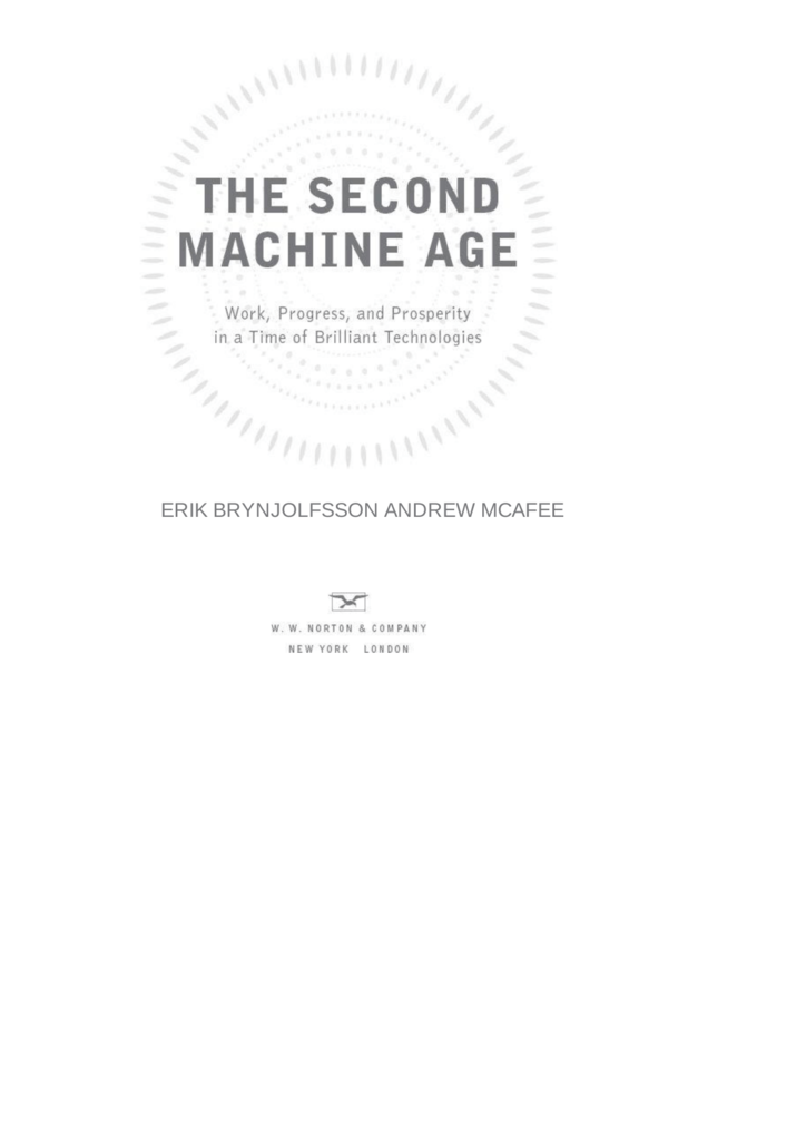 The Second Machine Age – Erik Brynjolfsson