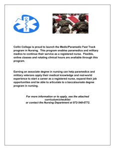 Collin College is proud to launch the Medic/Paramedic Fast Track