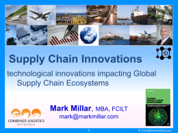 Global Supply Chain Series - Combined Logistics Networks
