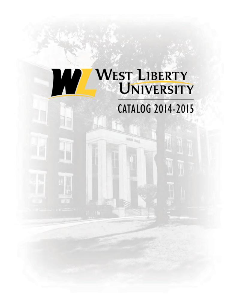 Liberty University Academic Calendar.Catalog 2014 2015 West Liberty University