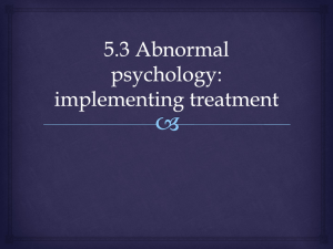 5.3 Abnormal psychology: implementing treatment