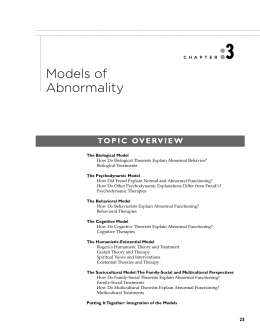 models of abnormality you will already be familiar with the idea of 'models' from your as level studies, so you know that different psychologists might approach the same problem in very.