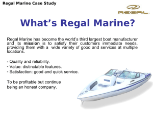 Regal Marine Strategy explained in 3 slides