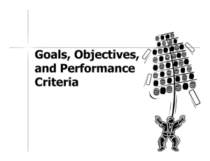 Goals, Objectives, and Performance Criteria