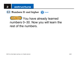 You have already learned numbers 0–30. Now you will learn the