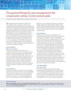 Occupational therapy for pain management in the compensation