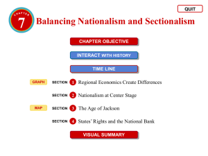 Balancing Nationalism and Sectionalism continued