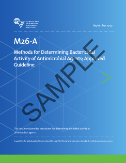 M26-A: Methods for Determining Bactericidal Activity of